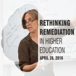 Rethinking Remediation Higher Education