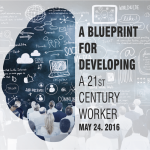 A Blueprint for Developing a 21st Century Worker