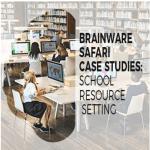 BrainWare Case Studies School Resource