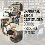 BrainWare SAFARI Case Studies: School Resource Setting
