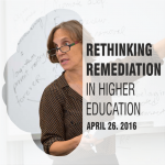 Rethinking Remediation in Higher Education