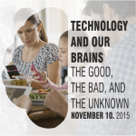 Technology and Brains: The Good, the Bad, the Unknown