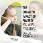 The Cognitive Impact of Poverty and What Educators Can Do