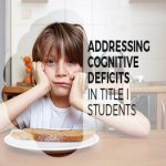 Addressing Cognitive Deficits in Title I Students
