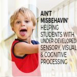 Ain't Misbehavin' – Helping Students with Sensory Issues
