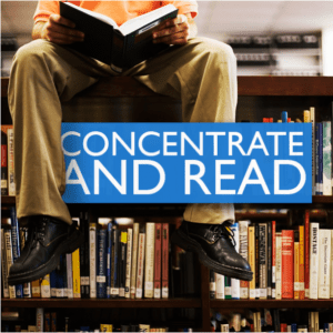 Concentrate and Read