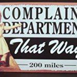 The Fine Art of Complaining