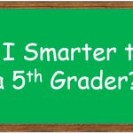 Am I Smarter than a 5th Grader?