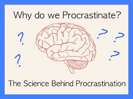 Procrastinating Brain