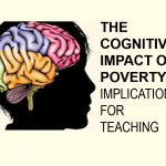Cognitive Impact of Poverty