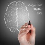 Cognitive Skills 102